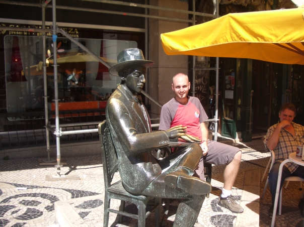 Having a coffee and a chat with my pal Fernando Pessoa(the chat was a little one-sided though might I add...)